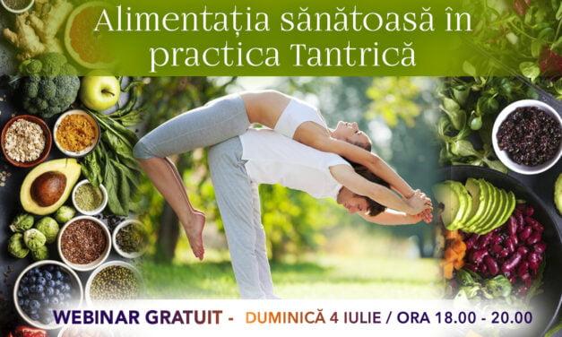 04.07.2021 – Alimentația sănătoasă în practica tantrică