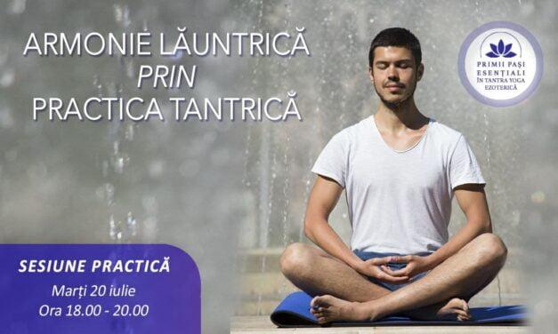 20.07.2021 – Calea spre armonie în tradiția Tantra Yoga Ezoterică