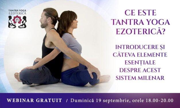 Webinar Gratuit: Ce este Tantra Yoga Ezoterică