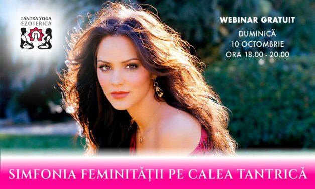 10.10.2021 – Simfonia FEMINITĂŢII PE CALEA TANTRICĂ