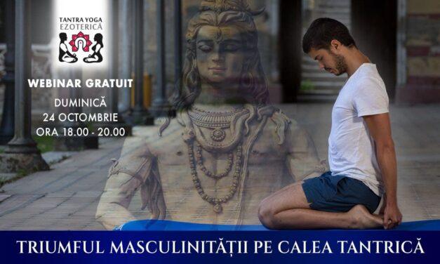 24.10.2021 – Triumful Masculinității pe calea Tantrică